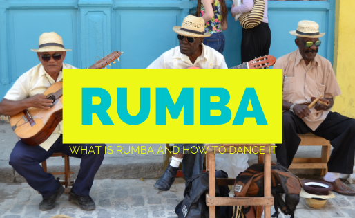 WHAT IS RUMBA AND HOW TO DANCE IT(FREE TUTORIAL)