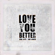 LOVE YOU BETTER COVER 4.JPG