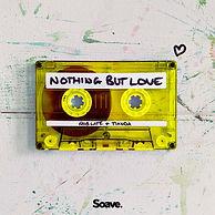 Nothing But Love Artwork.jpeg