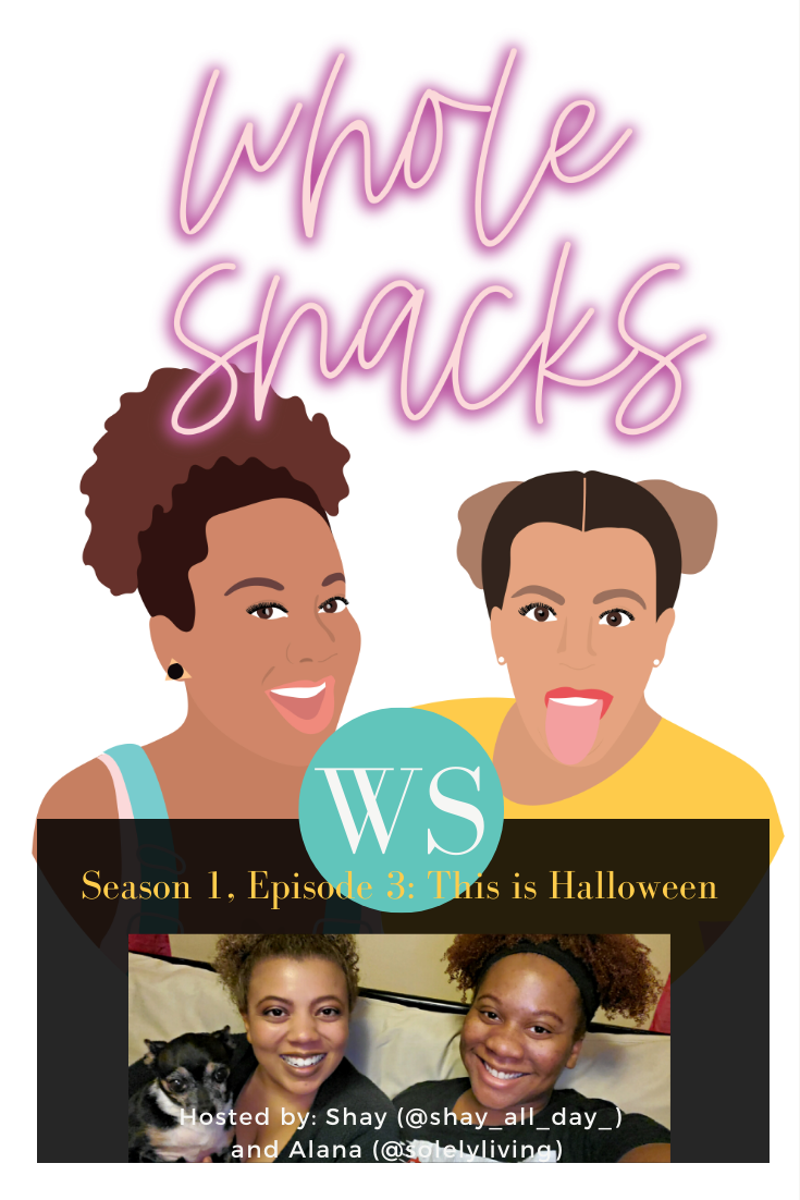 Whole Snacks Podcast