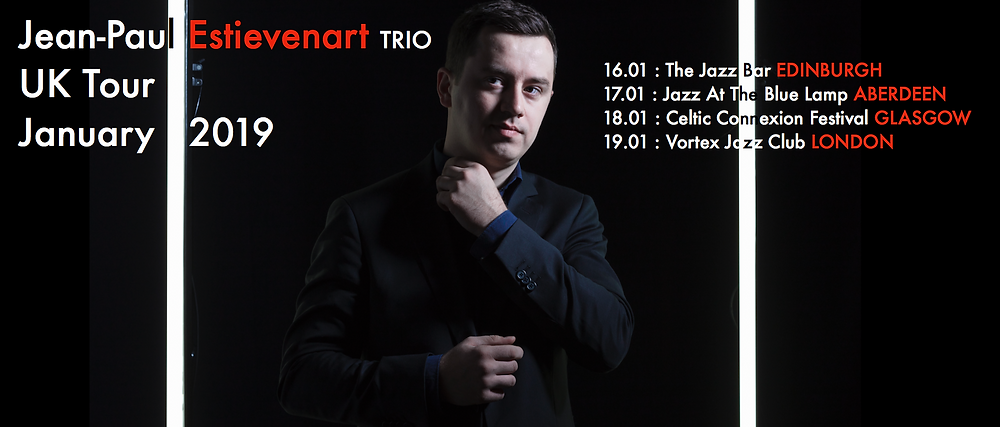 Jean-Paul Estiévenart Trio UK TOUR