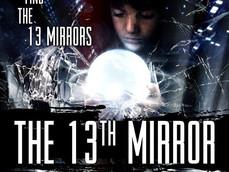 THE 13TH MIRROR- MAVERICKS STORM ENTERTAINMENT