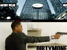 DIRTY MONEY - INSIGHT FILMS