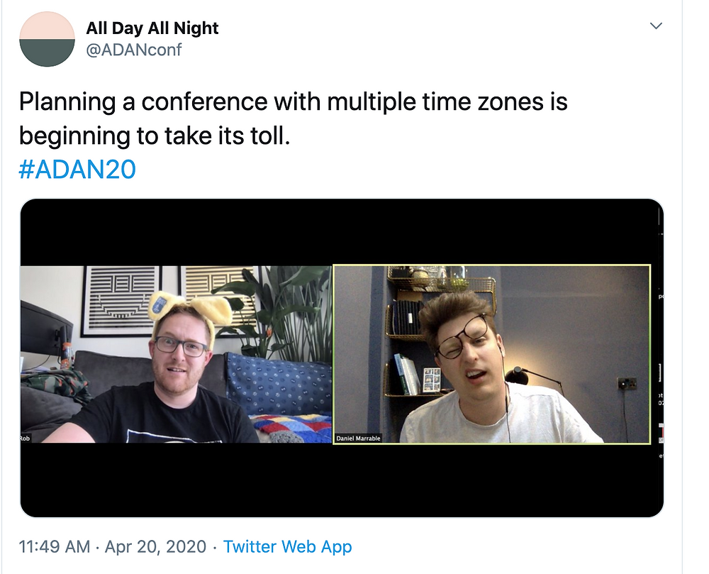 tweet: Planning a conference with multiple time zones is beginning to take its toll. Image of Rob and Dan looking perplexed.