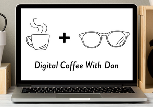 A computer with the words digital coffee with dan written on it,