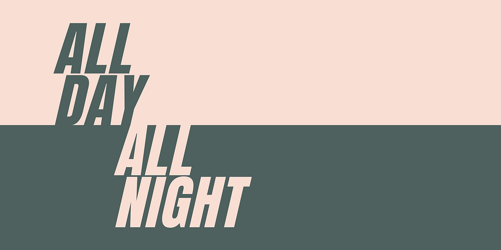 All Day All Night Branding