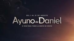 «Ayuno de Daniel: 21 días para tener la mente de Cristo».