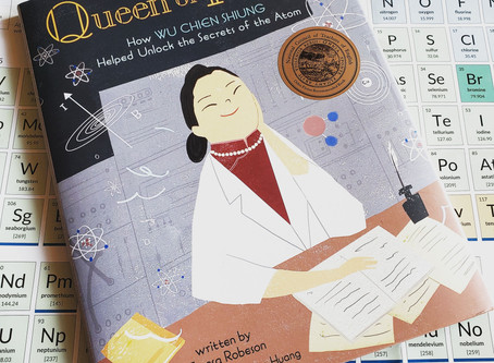STEM Product Review: Queen of Physics: How Wu Chien Shiung Helped Unlock the Secrets of the Atom