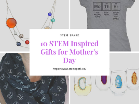 10 STEM Inspired Gifts for Mother's Day