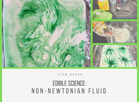 Edible Science: Non-Newtonian Fluid, aka Oobleck
