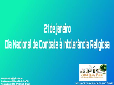 21 de janeiro, Dia Nacional de Combate à Intolerância Religiosa. Dia Mundial da Religião
