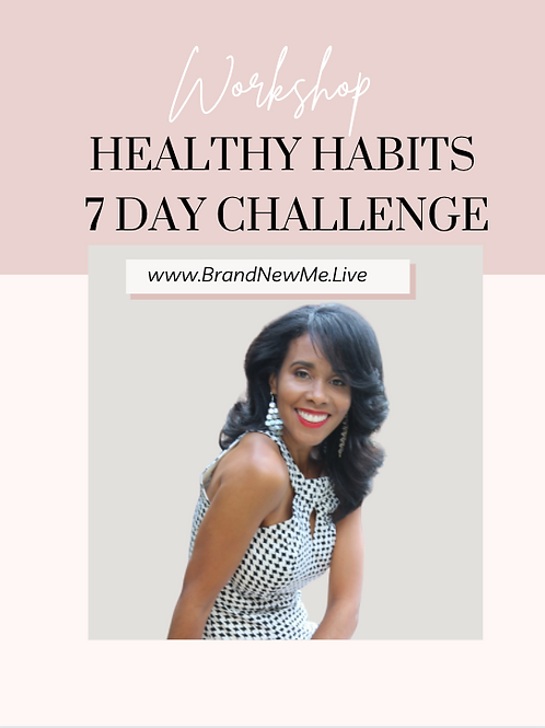 Healthy Habits 7 Day Challenge Workshop