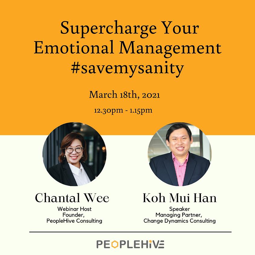 Supercharge Your Emotional Management #Savemysanity