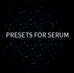 Presets for Serum