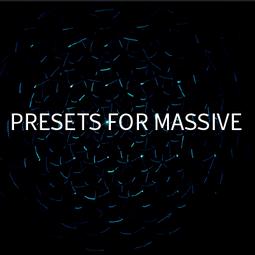 Presets for Massive