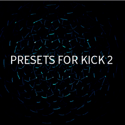 Presets for Kick 2