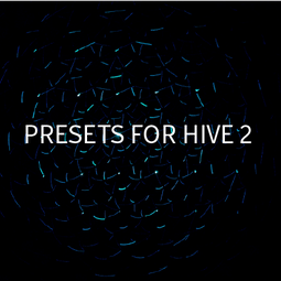 Presets for Hive 2
