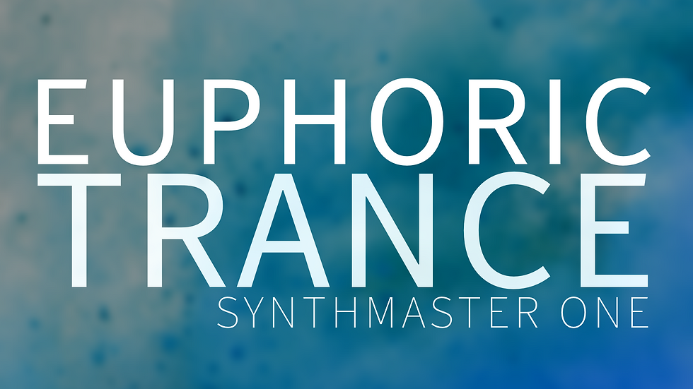 Euphoric Trance | Synthmaster One