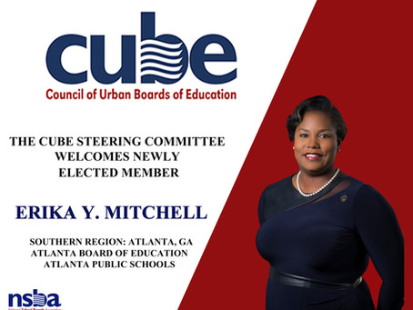 Newly Elected Member on the Council of Urban Boards of Education (CUBE) Steering Committee