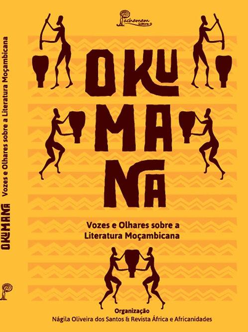 Okumana: vozes e olhares sobre a literatura moçambicana
