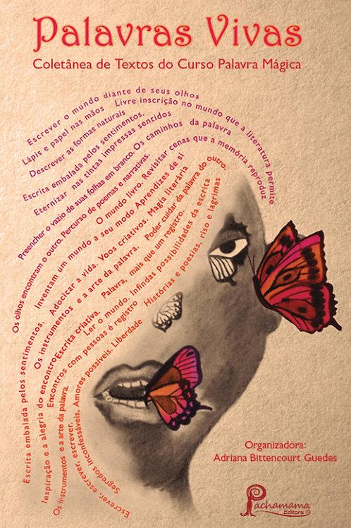 Palavras Vivas: Coletânea de textos do Curso Palavras Mágicas