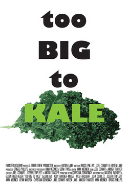 Too Big to Kale