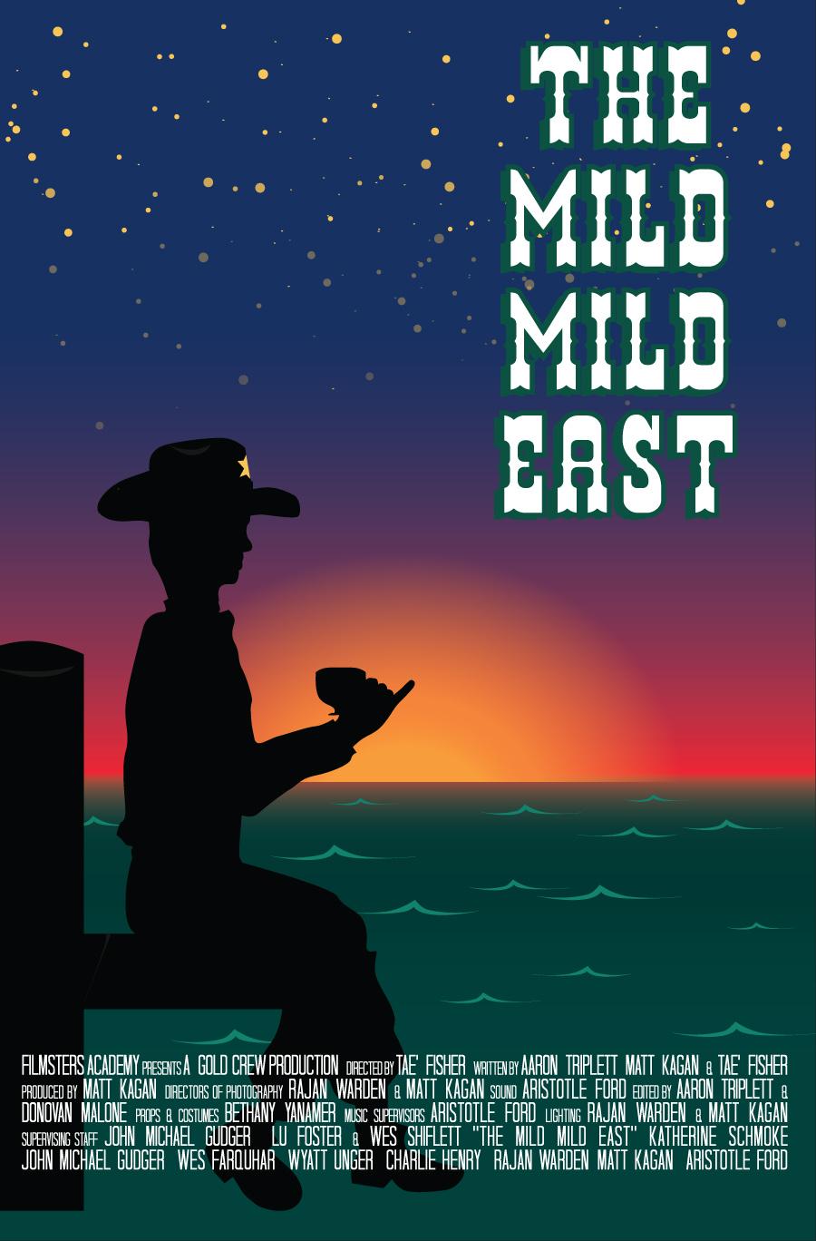 The Mild Mild East