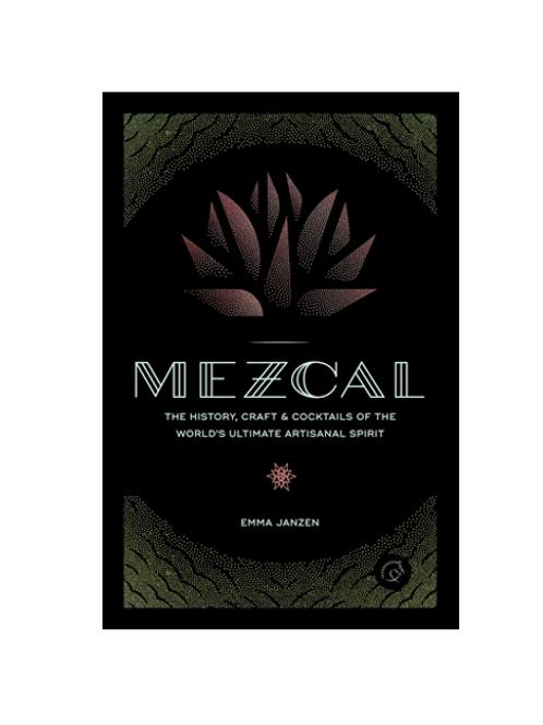 Mezcal by Emma Janzen