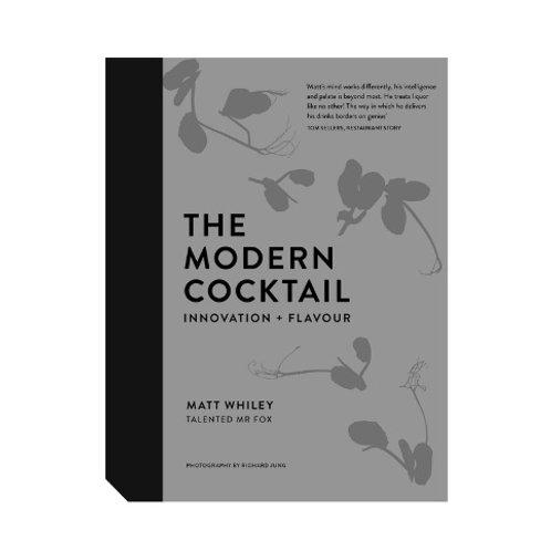 The modern cocktail - Matt Whiley