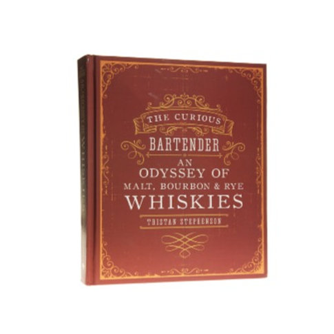 The Curious Bartender - Guide to Whiskies by Tristan Stephenson