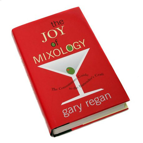 Joy of Mixology: The Consummate Guide to the Bartender's Craft