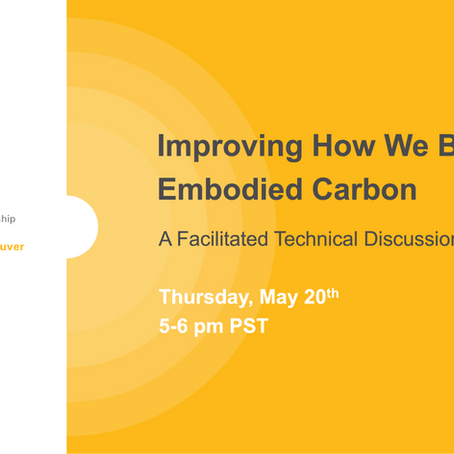 May 20 - Improving How We Baseline Embodied Carbon