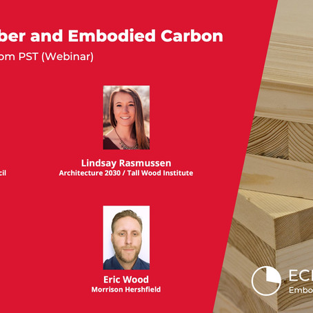 Mar. 16 - Mass Timber and Embodied Carbon Webinar