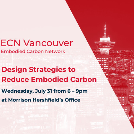 Jul. 31/19 Design Strategies to Reduce Embodied Carbon