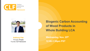 Nov. 25 - Biogenic Carbon Accounting of Wood Products in Whole Building LCA