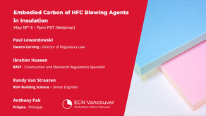 May 19 - Embodied Carbon of HFC Blowing Agents in Insulation