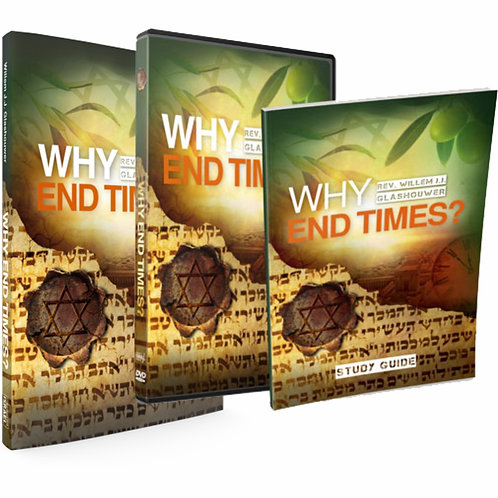 Why End Times? Book, DVD & Study Guide by Rev. Willem J J Glashouwer