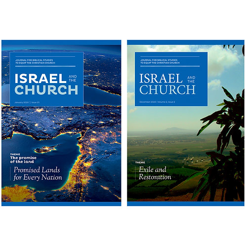 Bundle: Journals Israel and the Church – Issues 1 & 2