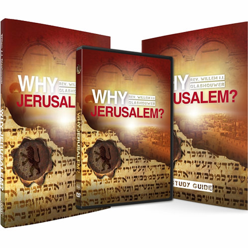 Why Jerusalem? Book, DVD & Study Guide by Rev. Willem J J Glashouwer