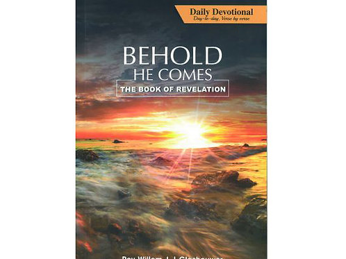 Behold He Comes by Rev. Willem J J Glashouwer