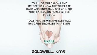 Industry Message of Support from the Kao Salon Family, Distributors of Goldwell-KMS