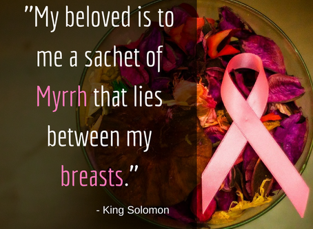 Myrrh, Breasts and Cancer?
