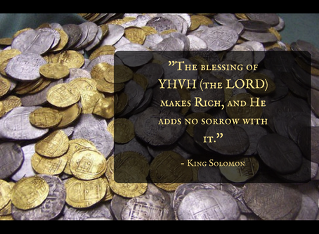 YHVH (The LORD) has Promised you Great Wealth!