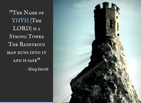 YHVH (The LORD), The Strong Tower!