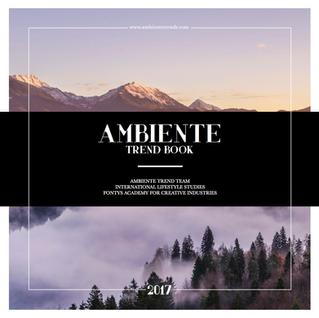 Ambiente 2017: trendtour & trendbook