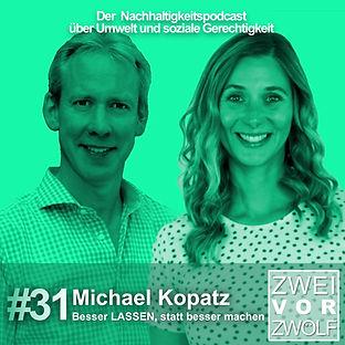 Cover der Folge 31 2vor12 Podcast mit Michael Kopatz