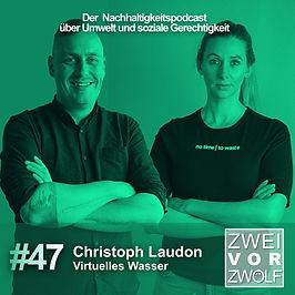 Cover der Episode 47 von ZWEIvorZWÖLF mit Hydrophil Virtuelles Wasser