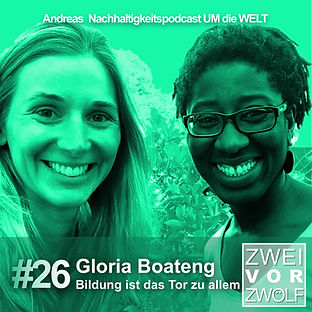 Cover der Folge 26 Zweivorzwölf Podcast über Nachhaltigkeit mit Gloria Boateng