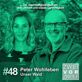 Episodenbild der Episode 48 von ZweivorZwölf mit Peter Wohlleben