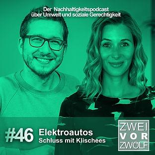 Cover der Episode 46 von ZweivorZWÖLF mit RobinTV Blau über Elektroautos